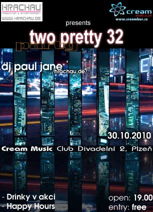 TWO PRETTY 32 PARTY